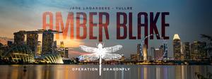"Einzigartige VR-Experience ""Amber Blake: Operation Dragonfly"" startet 2022"