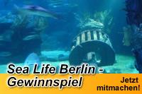 Aquadom & Sea Life Berlin - Gewinnspiel