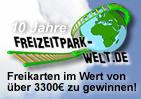 10 Jahre Freizeitpark-Welt.de - Jubil�ums-Gewinnspiel