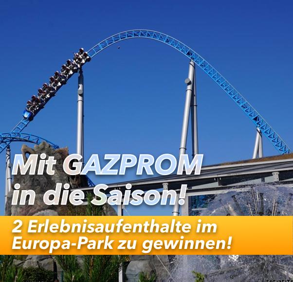 Mit GAZPROM in die Sommersaison im Europa-Park starten!